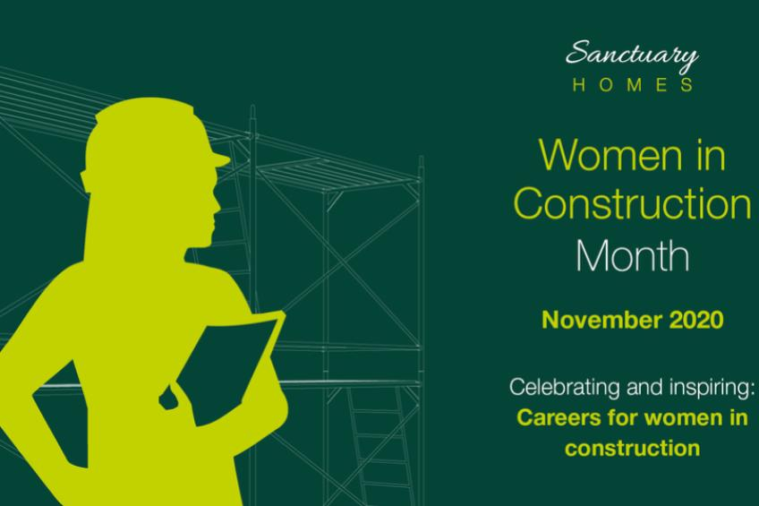 A picture of Sanctuary Homes' Women in Construction Month